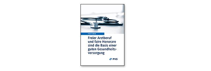 PVS-Positionspapier - Freier Arztberuf und faire Honorare - News